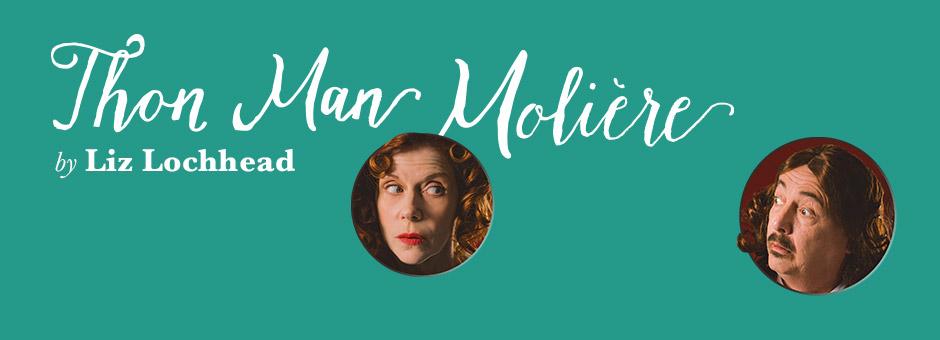 Thon Man Moliere by Liz Lochhead