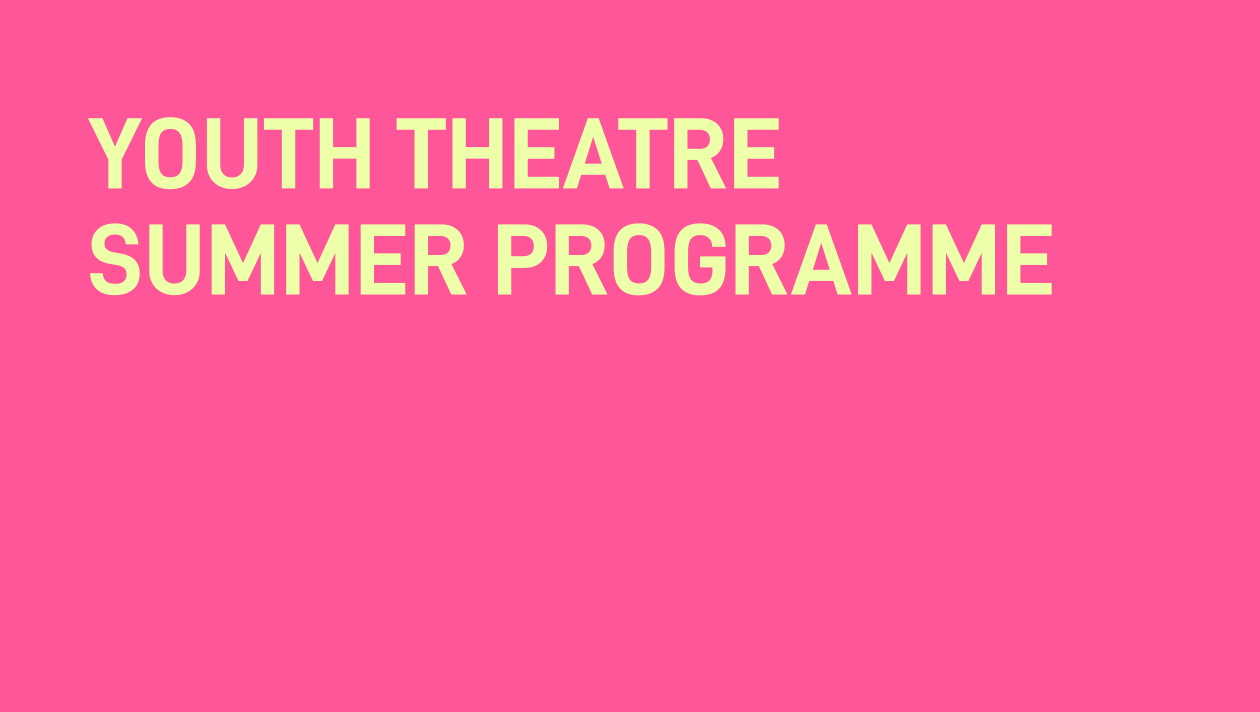 Youth Theatre Summer Programme 2021