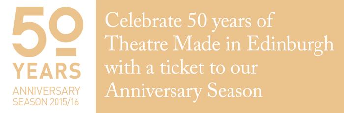 50th Anniversary Season Brochure | The Lyceum Theatre Made in Edinburgh